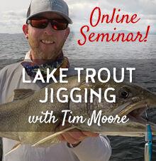 Vertical Jigging Lake Trout Webinar presented by Tim Moore