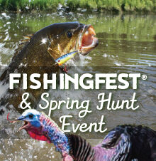 Fishingfest® & Spring Hunt Event 2021