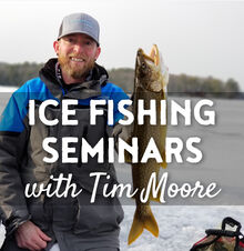 Ice Fishing Seminars with Tim Moore