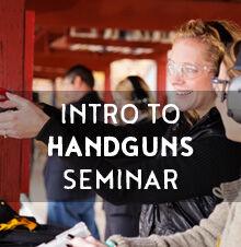 Intro to Handguns Seminars - 2019