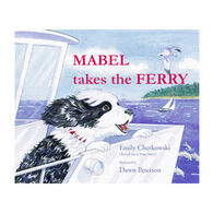 Mabel Takes The Ferry By Emily Chetkowski