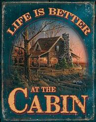 Wild Wings Life Is Better At The Cabin Tin Sign