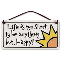 "Spooner Creek Designs ""Life Is Too Short"" Mini Charmers Tile"