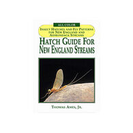 Hatch Guide for New England Streams by Thomas Ames, Jr.