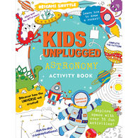 Kids Unplugged: Astronomy Activity Book by Felicity French