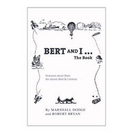 Bert & I The Book By Marshall Dodge & Robert Bryan