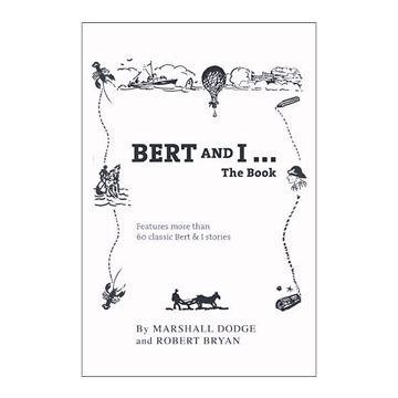 Bert & I The Book By Marshall Dodge & Robert Bryan