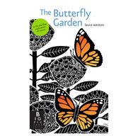 The Butterfly Garden Board Book by Laura Weston