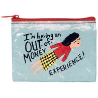 Blue Q Women's I'm Having An Out Of Money Experience Coin Purse