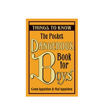 The Pocket Dangerous Book for Boys: Things to Know By Conn Iqqulden & Hal Iqqulden