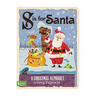 S is for Santa: A Christmas Alphabet Board Book by Greg Paprocki