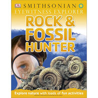 Eyewitness Explorer: Rock and Fossil Hunter by Ben Morgan