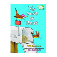 My Nest Is Best By P.D. Eastman