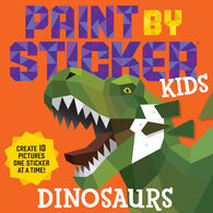 Paint By Sticker Kids: Dinosaurs by Workman Publishing