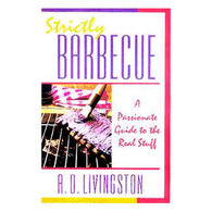 Strictly Barbecue by A. D. Livingston