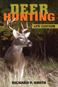 Deer Hunting: 4th Edition By Richard P. Smith