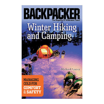 Winter Hiking and Camping by Michael Lanza