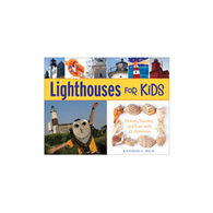 Lighthouses for Kids by Katherine L. House