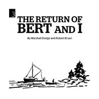 The Return of Bert and I CD