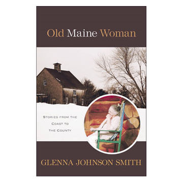 Old Maine Woman by Glenna Johnson Smith