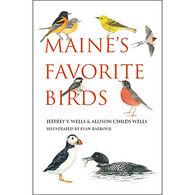 Maine's Favorite Birds By Jeffrey V. Wells & Allison Childs Wells