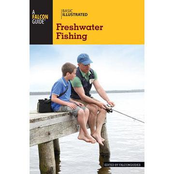Basic Illustrated Freshwater Fishing by David E. Dirks