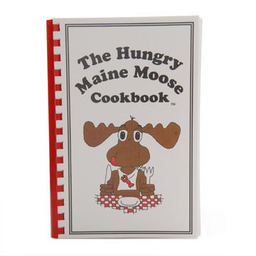 The Hungry Maine Moose Cookbook