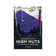 Passport to AMC's High Huts in the White Mountains by Ty Wivell
