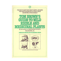 Tom Brown's Guide To Wild Edible and Medicinal Plants By Tom Brown