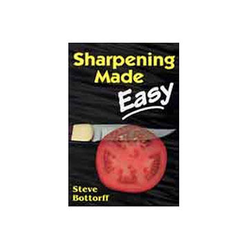 Sharpening Made Easy by Steve Bottorff