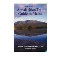 Appalachian Trail Conservancy Official Trail Guide to Maine