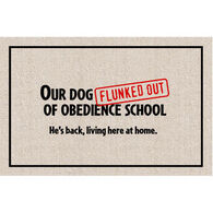High Cotton Doormat - Our Dog Flunked