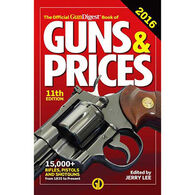 The Official Gun Digest Book of Guns & Prices 2016, 11th Edition by Jerry Lee