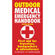 Outdoor Medical Emergency Handbook: First Aid for Travelers, Backpackers, Adventurers by Dr. Spike Briggs & Campbell Mackenzie