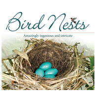 Bird Nests: Amazingly Ingenious and Intricate by Stan Tekiela