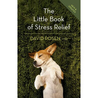 Little Book of Stress Relief by David Posen, MD