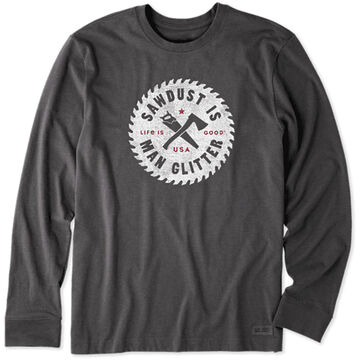 Life is Good Mens Sawdust is Man Glitter Crusher Long-Sleeve T-Shirt