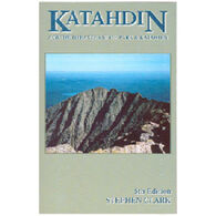 Katahdin: Guide To Baxter & Kathadin By Stephen Clark