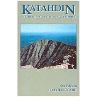 Katahdin: Guide To Baxter & Kathadin By Stephen Clark