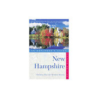 New Hampshire: An Explorer's Guide by Christina Tree & Christine Hamm