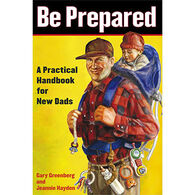 Be Prepared by Gary Greenberg & Jeannie Hayden