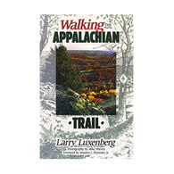 Walking The Appalachian Trail By Larry Luxenberg