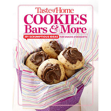 Taste of Home Cookies, Bars and More: 201 Scrumptious Ideas for Snacks and Desserts by Taste of Home Editors of Taste of Home