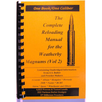 Loadbooks USA The Complete Weatherby Magnum Reloading Manual - Volume 2