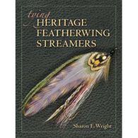 Tying Heritage Featherwing Streamers By Sharon E. Wright