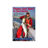 Fishing Soft Baits In Saltwater By Pete Barrett