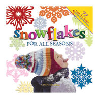 Snowflakes for all Seasons: 72 Fold & Cut Paper Snowflakes by Cindy Higham