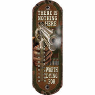 Rivers Edge There Is Nothing Here Tin Thermometer