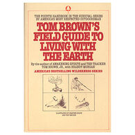 Tom Brown's Field Guide to Living with the Earth by Tom Brown