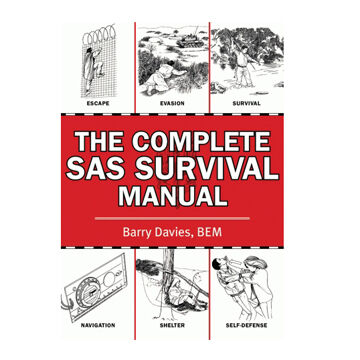 The Complete SAS Survival Manual By Barry Davies